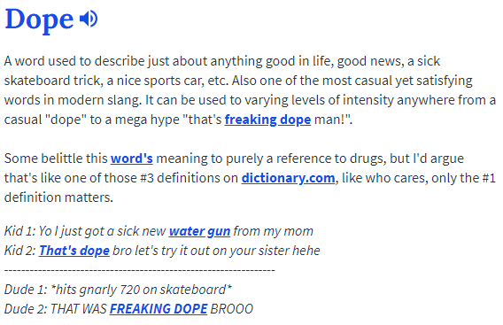 A screenshot of the definition of Dope this site adheres to from Urban Dictionary.