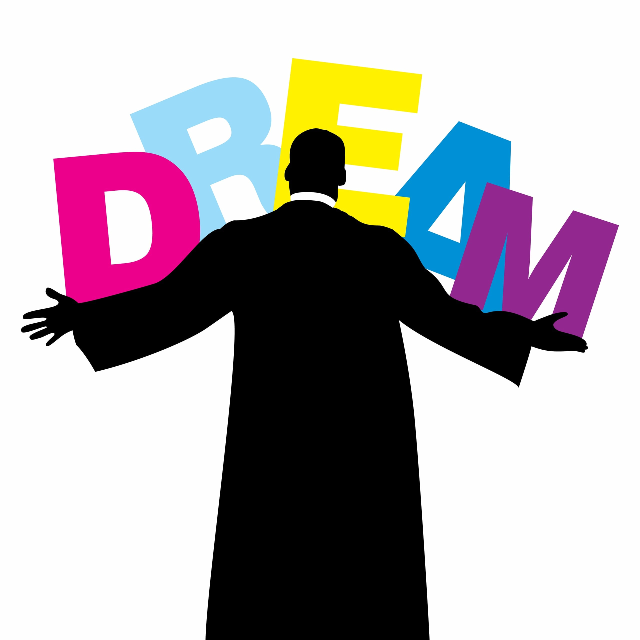 Black silhouette of a man with outstretched arms holding huge letters of the word Dream